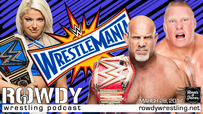 Wrestlemania 33 Weekend Preview!